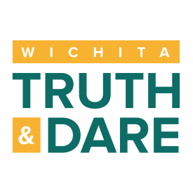 Wichita Truth & Dare